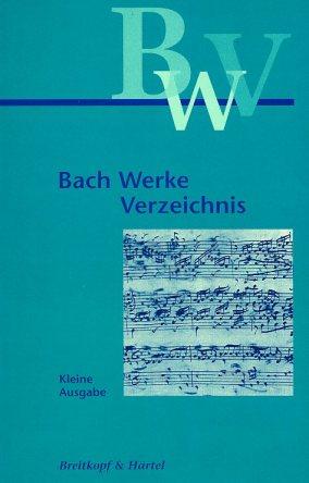 El catálogo Bach-Werke-Verzeichnis